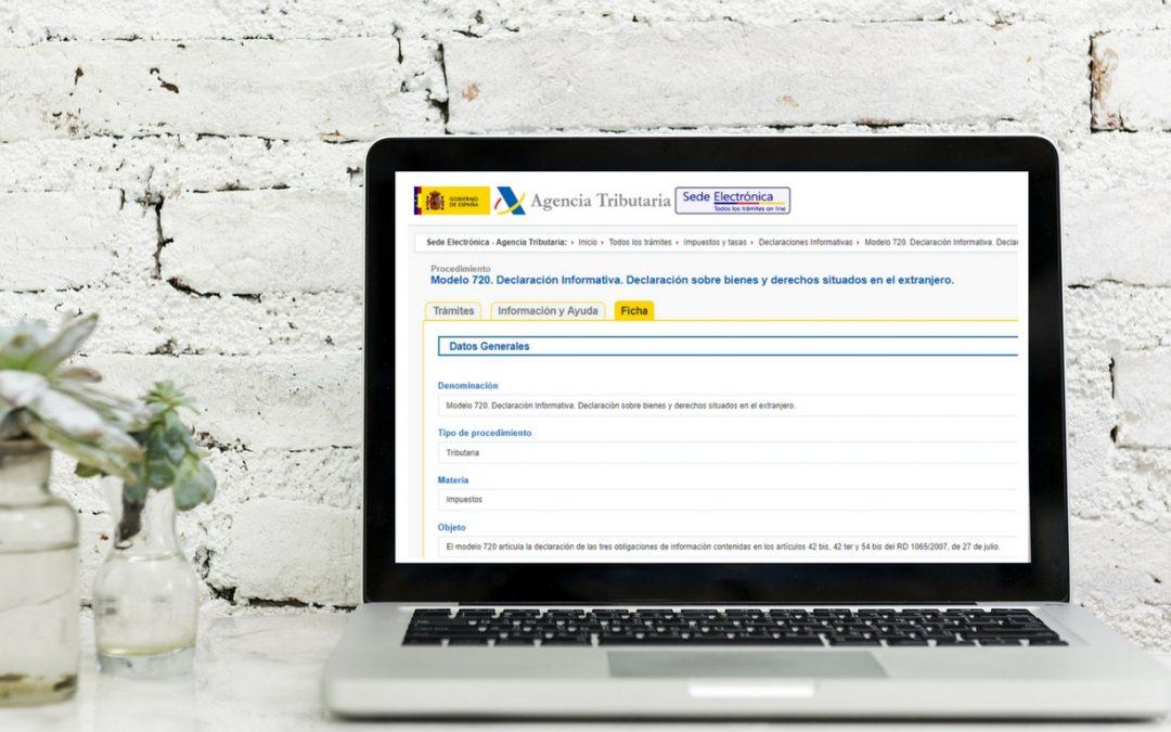 Si está usted obligado a presentar la declaración informativa anual sobre bienes y derechos situados en el extranjero (Modelo 720), tiene de plazo hasta el 2 de abril de 2018