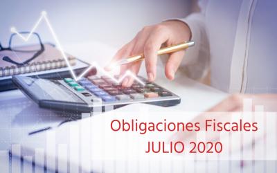 Obligaciones Fiscales – Julio 2020